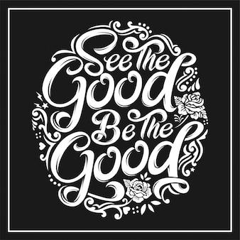Vedere il buono essere il buono