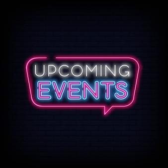 Vettore del testo dell'insegna al neon di eventi imminenti