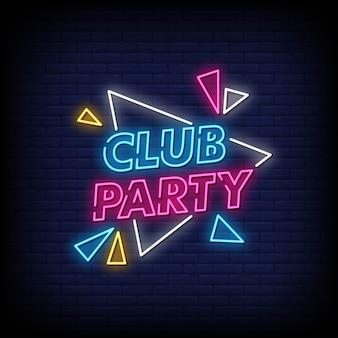 Vettore del testo di stile delle insegne al neon del partito del club