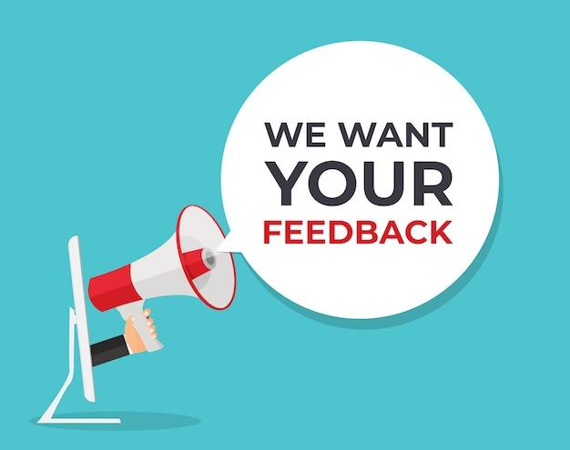 Vogliamo il tuo background di feedback. mano con megafono e fumetto illustrazione