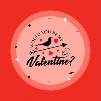 Vuoi essere il mio san valentino con uccello e sfondo rosso