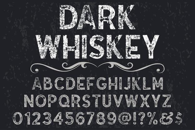 Whisky scuro di progettazione dell'etichetta di carattere effetto ombra