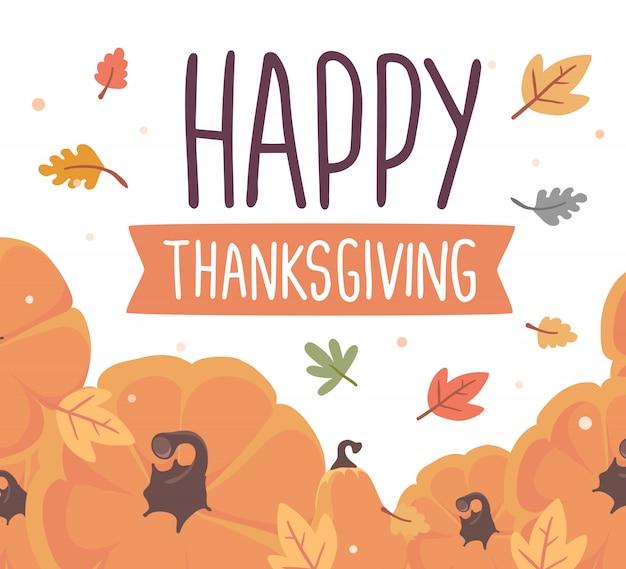 Zucche e testo felice ringraziamento con foglie di autunno su bianco
