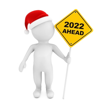 3d-persoon met 2022 vooruit verkeersbord op een witte achtergrond. 3d-rendering