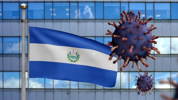 3d, salvadoraanse vlag zwaaiend met moderne wolkenkrabberstad en uitbraak van coronavirus als gevaarlijke griep. influenza type covid 19-virus met nationale spandoek van salvador die op de achtergrond waait