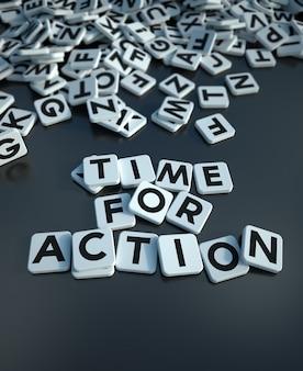 3d-weergave van de woorden tijd voor actie geschreven in lettertegels