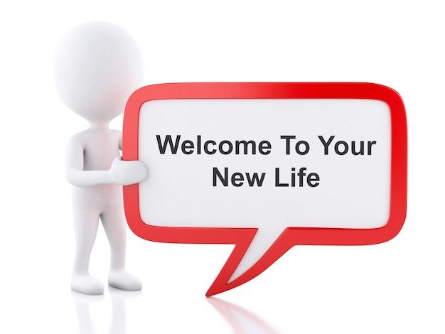 3d-witte mensen met tekstballon die zegt: welkom bij uw nieuwe leven.