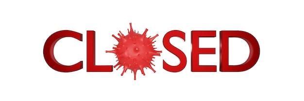 Bedrijfsbureau of winkelwinkel is gesloten. failliet bedrijf door het effect van het nieuwe coronavirus. 3d illustratie