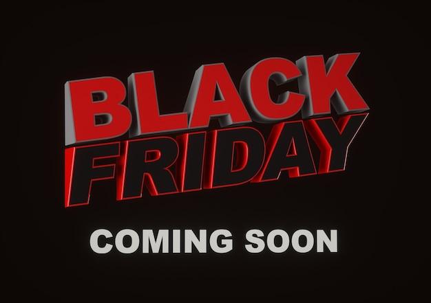 Binnenkort black friday. donkere achtergrond rode tekst belettering. horizontale banner, poster, header website. 3d-weergave.