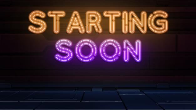 Binnenkort van start, tekst in neonstijl