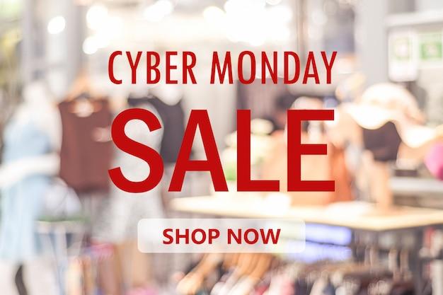 Cyber maandag te koop banner over onscherpte winkel achtergrond, online winkelen, business en technologie