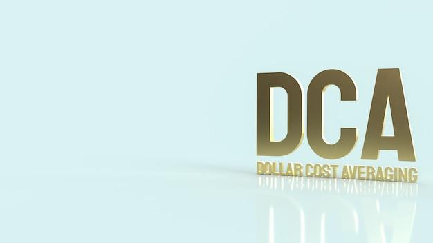De gouden tekst dca of dollar kost gemiddeld voor 3d-rendering van zakelijke inhoud.