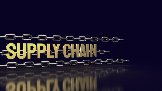 De metalen ketting en gouden tekst toeleveringsketen voor zakelijke of abstracte achtergrond concept 3d-rendering