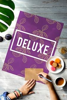 Deluxe superior luxe exclusieve kwaliteit