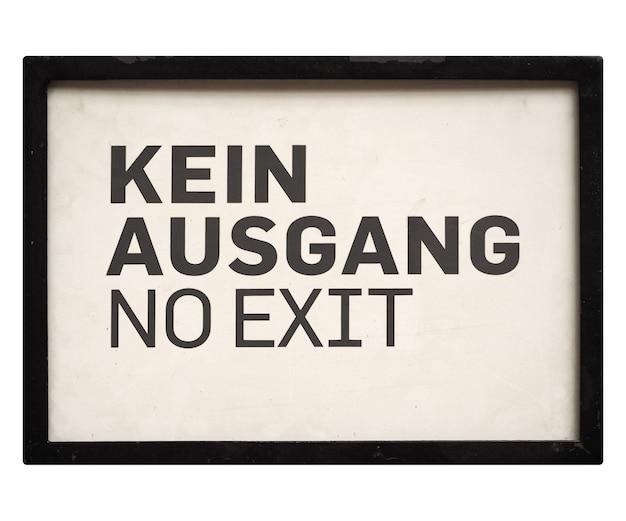 Duitse teken geïsoleerd over wit. kein ausgang (geen uitgang)