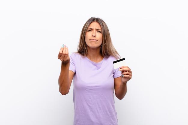 Een capice- of geldgebaar maken en u vertellen uw schulden te betalen!