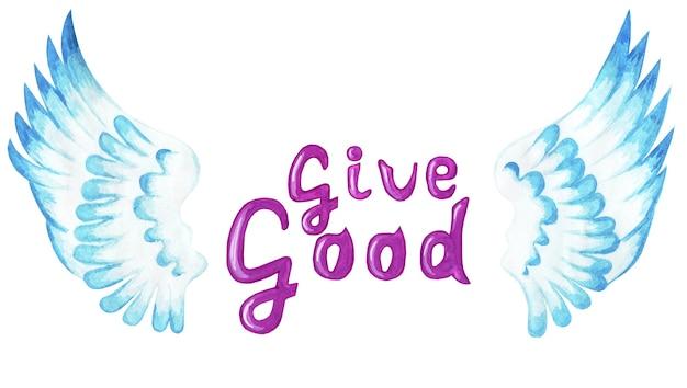 Geef de goede motiverende paarse tekst met engelenvleugels religieuze illustratie geïsoleerd op wit