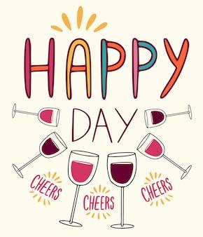 Gelukkige dag - wenskaart met wijnglazen voor vakantiedecoratie.