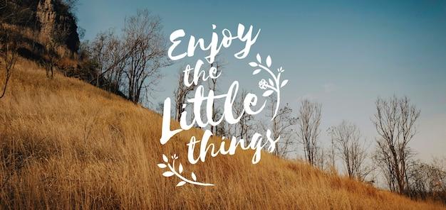 Geniet van moment things positieve woorden zin afbeelding