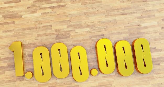 Gouden 1 miljoen nummers op houten achtergrond. na 1 miljoen d'abonns. 3d render