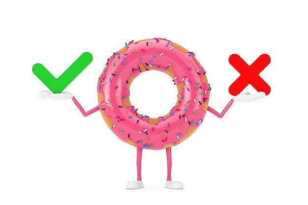 Grote aardbei roze geglazuurde donut karakter mascotte met rode kruis en groen vinkje, bevestigen of ontkennen, ja of nee pictogram teken op een witte achtergrond. 3d-rendering
