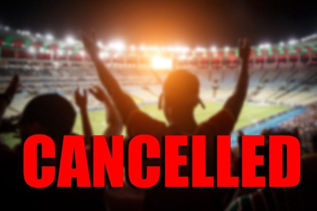 Het concept van annulering van sportevenementen.