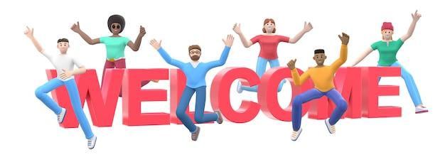 Het woord welkom. groep jonge multiculturele gelukkige mensen springen en dansen samen. stripfiguur en website slogan. 3d-weergave.