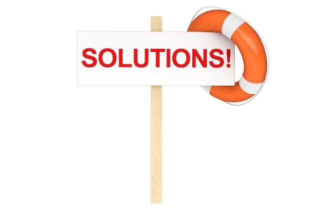 Hulpconcept. reddingsboei met oplossingen ondertekenen op een witte achtergrond