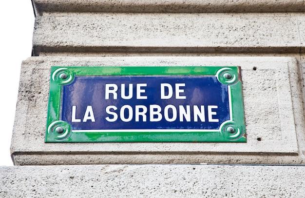 In de sorbonne-straat bevindt zich la sorbonne, een van de oudste universiteiten ter wereld, gesticht in de 12e eeuw