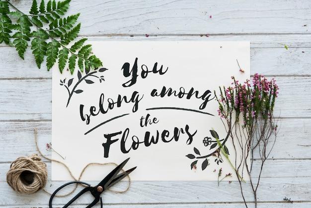 Je hoort bij de bloemen