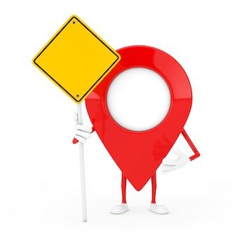 Kaart aanwijzer pin karakter mascotte en gele verkeersbord met vrije ruimte voor jou ontwerp op een witte achtergrond. 3d-rendering