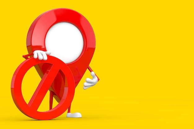 Kaart aanwijzer pin persoon karakter mascotte met rood verbod of verboden teken op een gele achtergrond. 3d-rendering