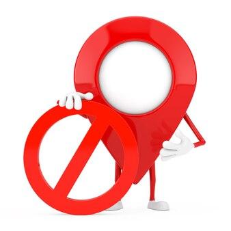 Kaart aanwijzer pin persoon karakter mascotte met rood verbod of verboden teken op een witte achtergrond. 3d-rendering
