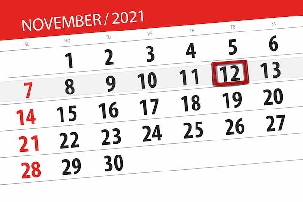 Kalenderplanner voor de maand november 2021, deadline dag, 12, vrijdag.