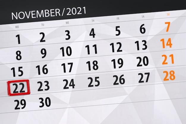 Kalenderplanner voor de maand november 2021, deadline dag, 22, maandag.