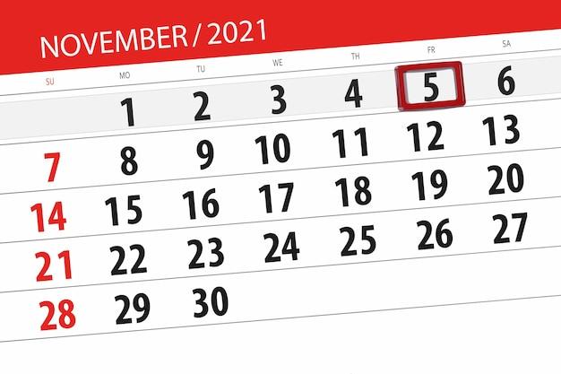 Kalenderplanner voor de maand november 2021, deadline dag, 5, vrijdag.