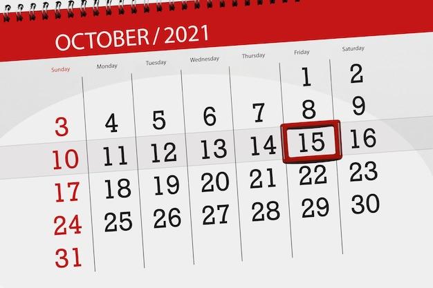 Kalenderplanner voor de maand oktober 2021, deadline dag, 15, vrijdag.