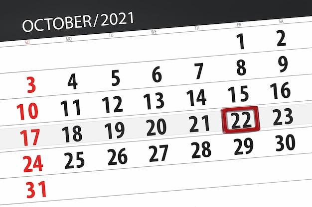 Kalenderplanner voor de maand oktober 2021, deadline dag, 22, vrijdag.