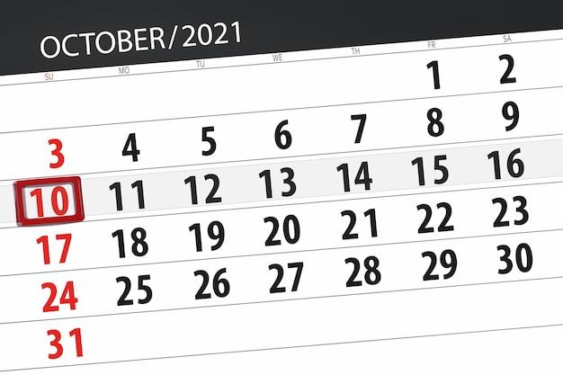 Kalenderplanner voor de maand oktober 2021, deadline day, 10, zondag.