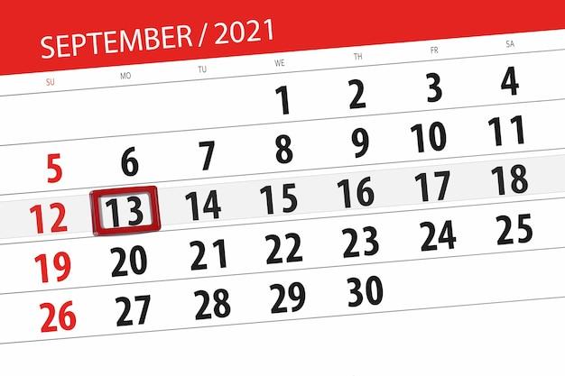 Kalenderplanner voor de maand september 2021, deadline dag, 13, maandag. Premium Foto