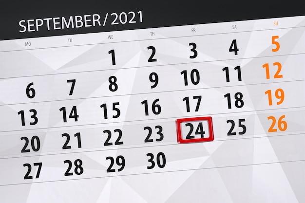 Kalenderplanner voor de maand september 2021, deadline dag, 24, vrijdag.