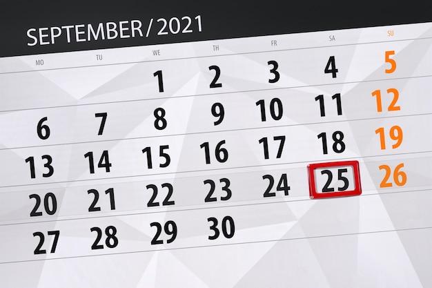 Kalenderplanner voor de maand september 2021, deadline dag, 25, zaterdag.