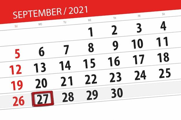 Kalenderplanner voor de maand september 2021, deadline dag, 27, maandag.
