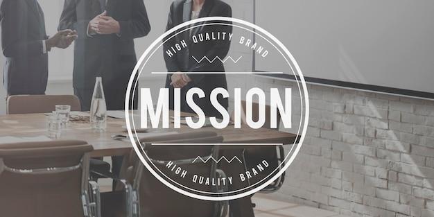 Missie doelen doel aspiraties motivatie strategie concept