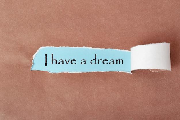 Motiverende inscriptie: 'ik heb een droom.'