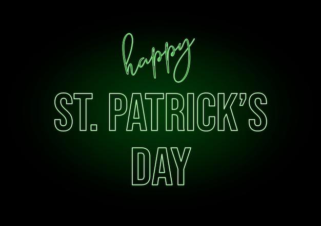 Neon tekst happy saint patrick's day in ierland. zwarte achtergrond en fluorescerende groene kleur