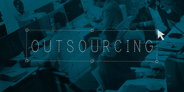 Outsourcing outsource manpower uitbesteding concept