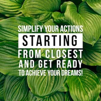 Positief citaat voor inspiratie en motivatie in het leven. bekrachtig uw geest voor goed denken.