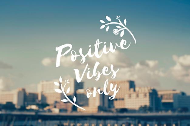 Positieve vibes alleen inspiratie concept