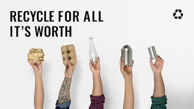 Recycle voor alles wat het waard is poster
